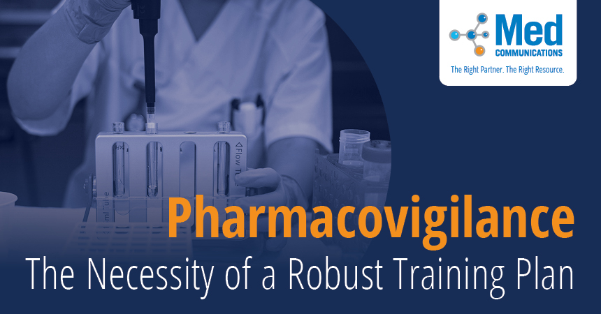 Pharmacovigilance and a Robust Training Plan