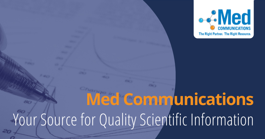 Med Communications Specializes in Quality Scientific Information
